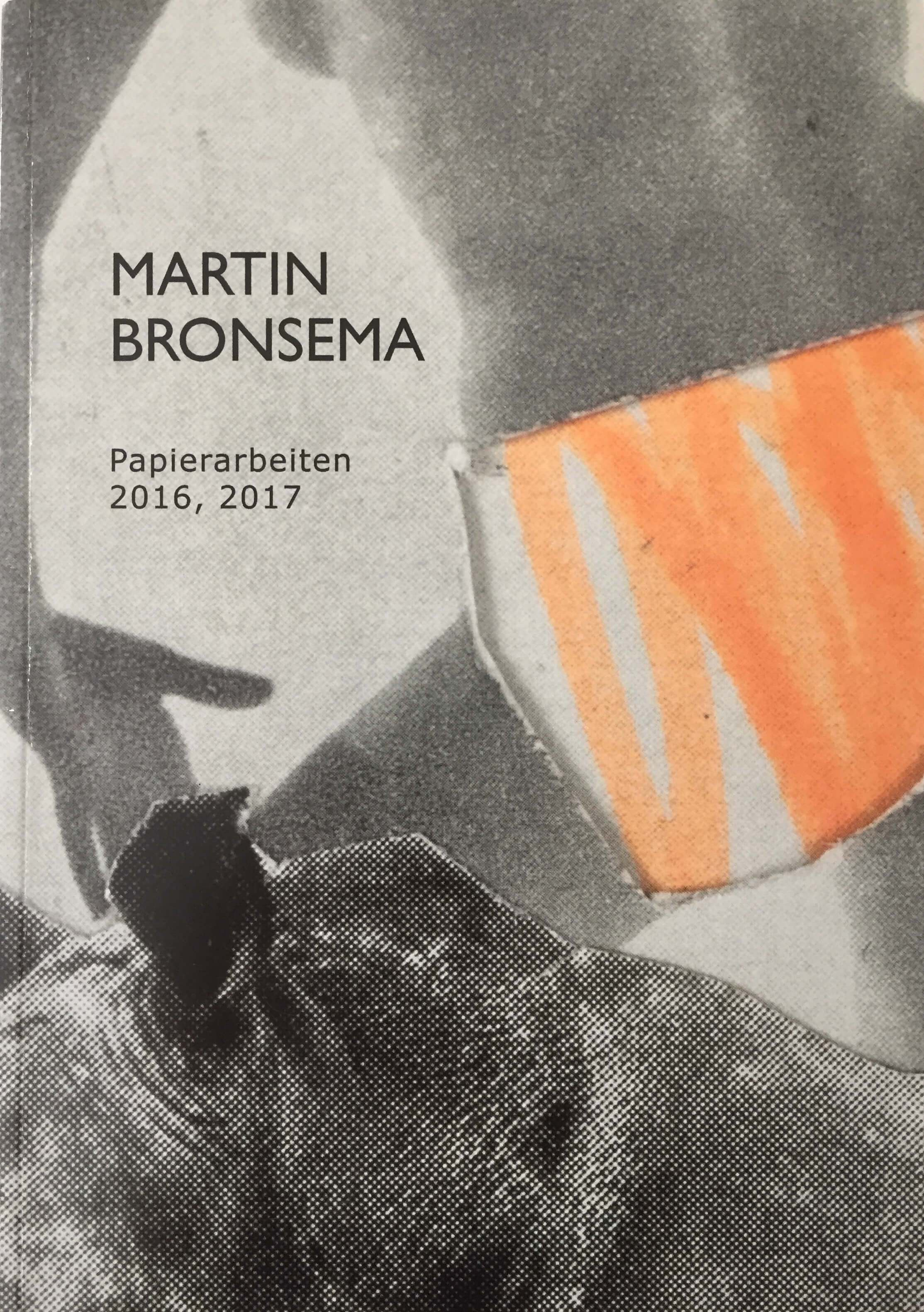 MARTIN BRONSEMA – EINBRECHENDE IDYLLE