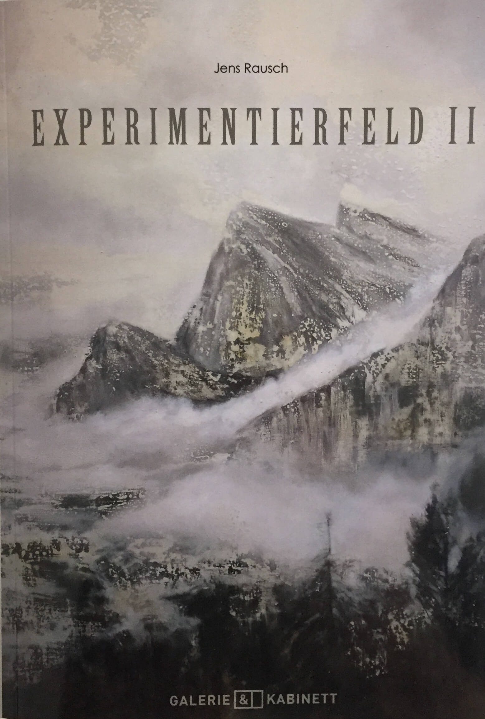 JENS RAUSCH – EXPERIMENTIERFELD II