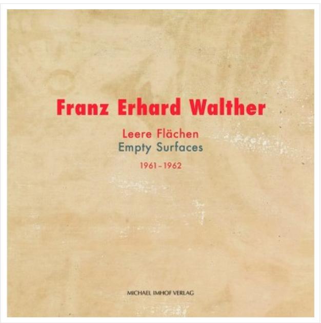 FRANZ ERHARD WALTHER – LEERE FLÄCHEN (1961-62)