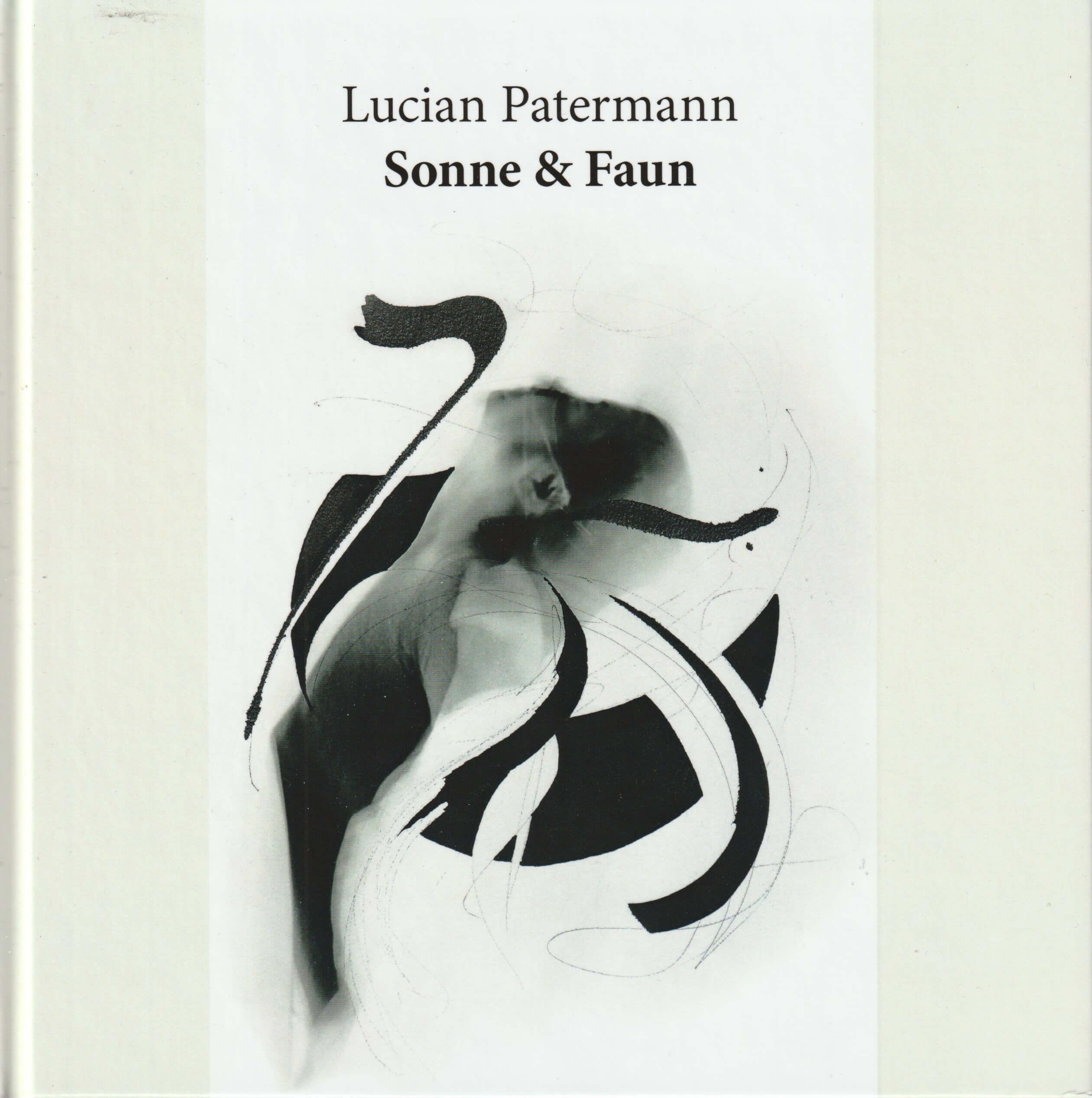 LUCIAN PATERMANN – SONNE & FAUN